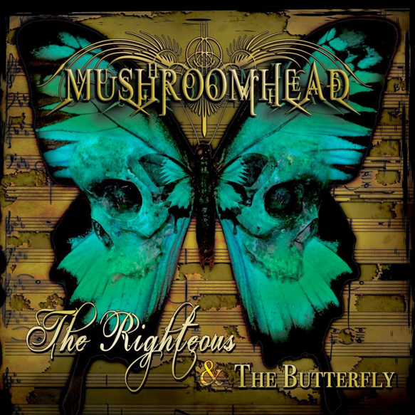 Mushroomhead The Righteous The Butterfly - Mushroomhead – The Righteous & the Butterfly (Album review)