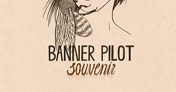 banner edited 1 - Banner Pilot - Souvenir (Album review)