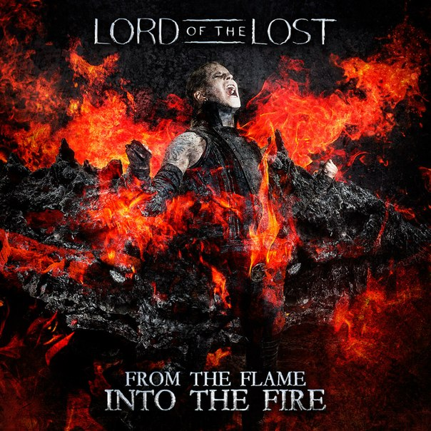 from the flame - Lord Of the Lost - From the Flame into the Fire (Album review)