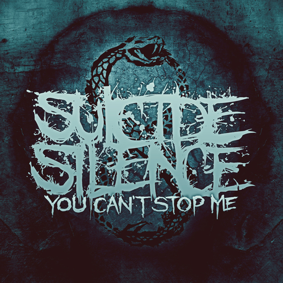 Suicide Silence You Cant Stop Me Artwork - Suicide Silence – You Can't Stop Me (Album Review)