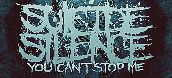 Suicide Silence You Cant Stop Me Artwork edited 1 - Suicide Silence – You Can't Stop Me (Album Review)