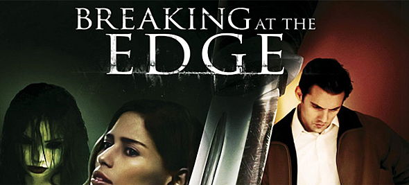 breaking poster edited 1 - Breaking at the Edge (Movie review)
