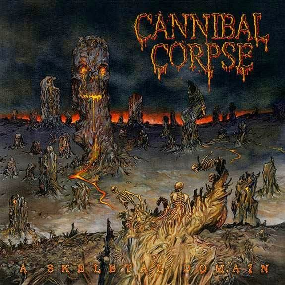 CannibalCorpseASkeletalDomain - Cannibal Corpse - A Skeletal Domain (Album review)