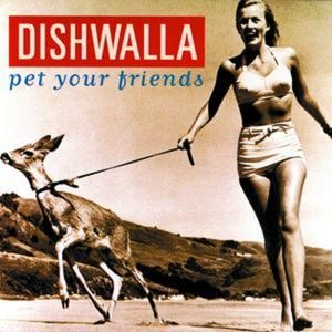 Pet Your Friends Album Cover - Interview - Rodney Browning Cravens of Dishwalla
