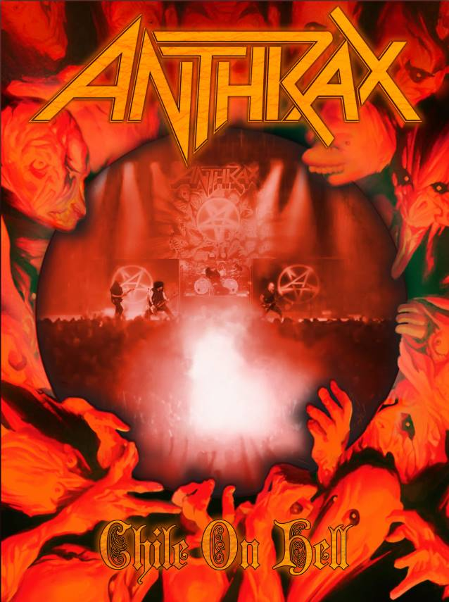 "anthraxchiledvdcoverbigger - Anthrax debut ""Chile On Hell"" film NYC 9-15-14"