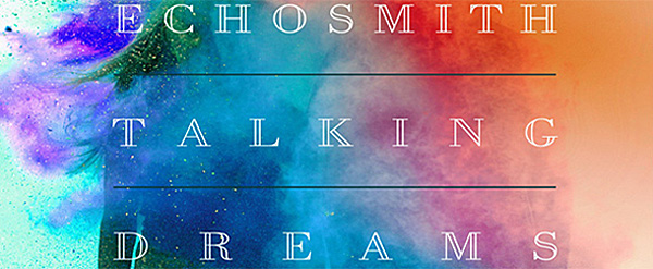 echosmith album cover edited 1 - Echosmith - Talking Dreams (Album Review)