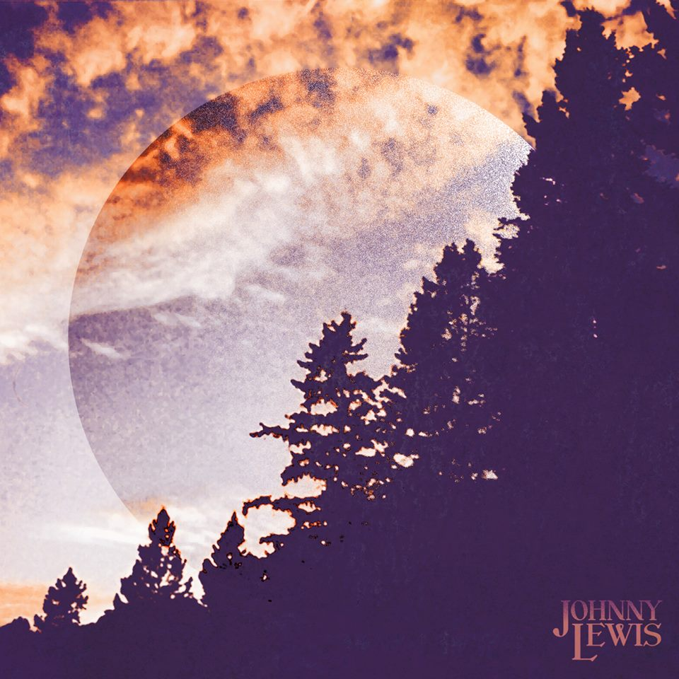 johnny lewis album - Johnny Lewis - Johnny Lewis (Album Review)
