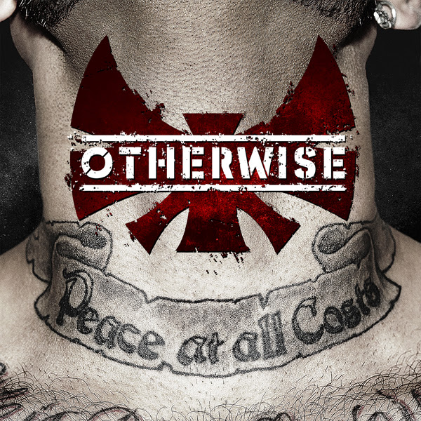 otherwisepeacecd - Otherwise - Peace at All Costs (Album review)