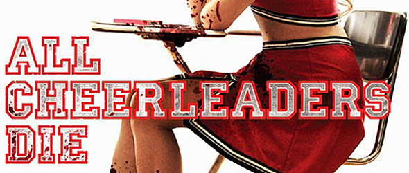 allcheerleaders header  index - All Cheerleaders Die (Movie Review)