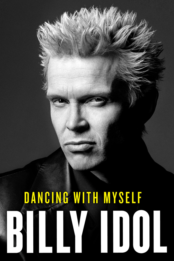 billy idol dancing with myself final cover 1 - Billy Idol Dancing With Myself Book Signing Tempe, AZ 10-13-14