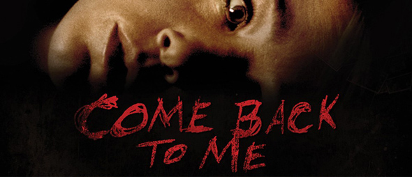 come back to me ver2 xlg edited 1 - Come Back To Me (Movie Review)