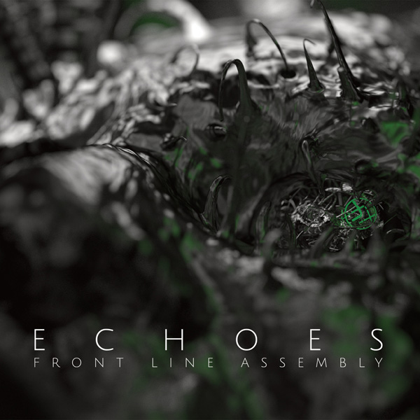 echoes - Front Line Assembly - Echoes (Album Review)