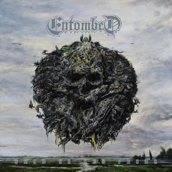 entombed backtothefront - Entombed A.D. - Back To The Front (Album Review)