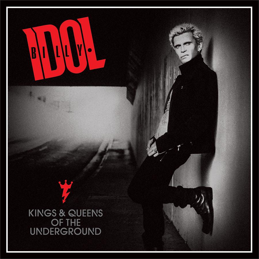 kings queens cover - Billy Idol - Kings & Queens of the Underground (Album Review)