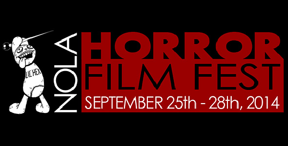 no fest - New Orleans Horror Film Festival Spooktacular September 25th-28th New Orleans, LA