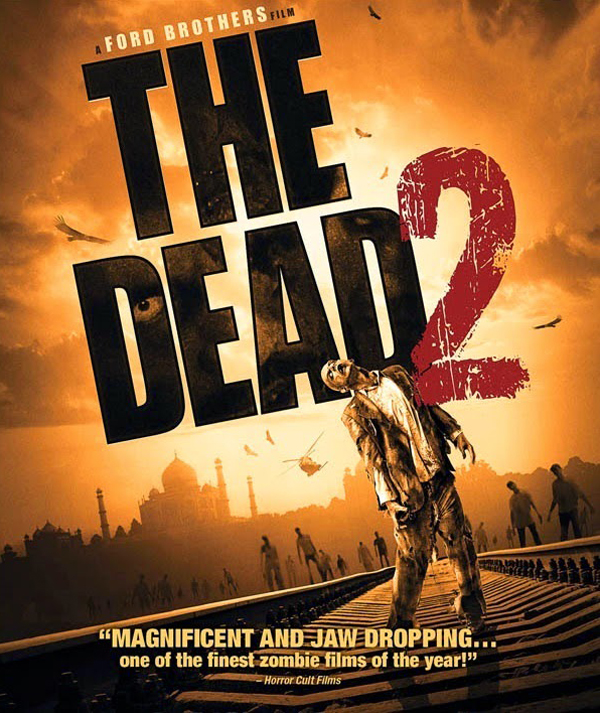 the dead 2 - The Dead 2: India (Movie Review)