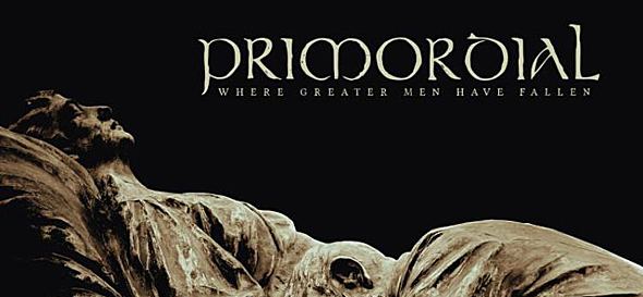 10571 - Primordial - Where Greater Men Have Fallen (Album Review)