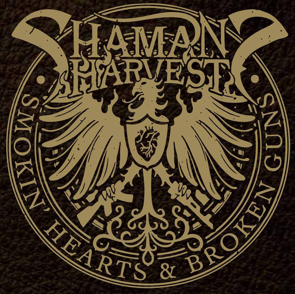 Shamans Harvest Album - Shaman's Harvest – Smokin' Hearts & Broken Guns (Album Review)