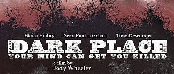dark place 2014 movie poster1 - The Dark Place (Movie Review)