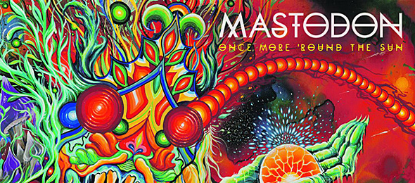 mastadon album cover edited 1 - Mastodon - Once More 'Round The Sun (Album Review)