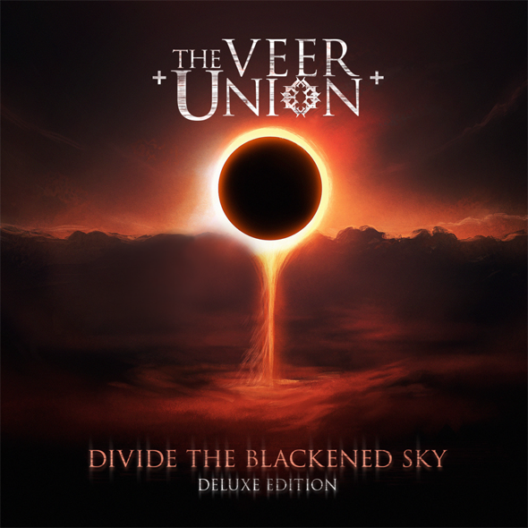 veer unon - The Veer Union - Divide The Blackened Sky (Deluxe Edition) (Album Review)