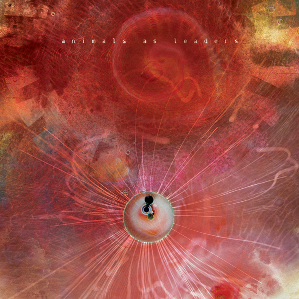 Animals As Leaders The Joy of Motion - CrypticRock Presents: The Best Albums of 2014