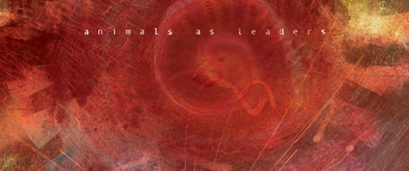 Animals As Leaders The Joy of Motion edited 1 - Animals as Leaders - The Joy of Motion (Album Review)