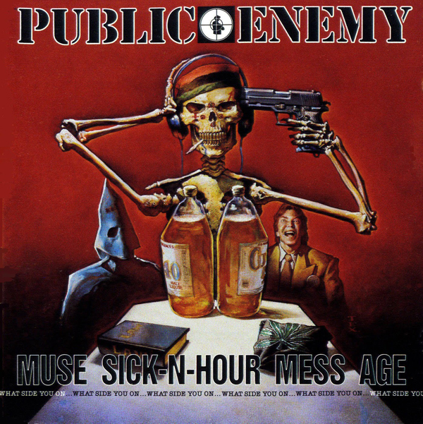 public enemy 1 - Public Enemy - Muse Sick-N-Hour Mess Age, A Retrospective 20 years later