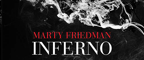 martyfriedmaninfernocd edited 1 - Marty Friedman  - Inferno (Album Review)