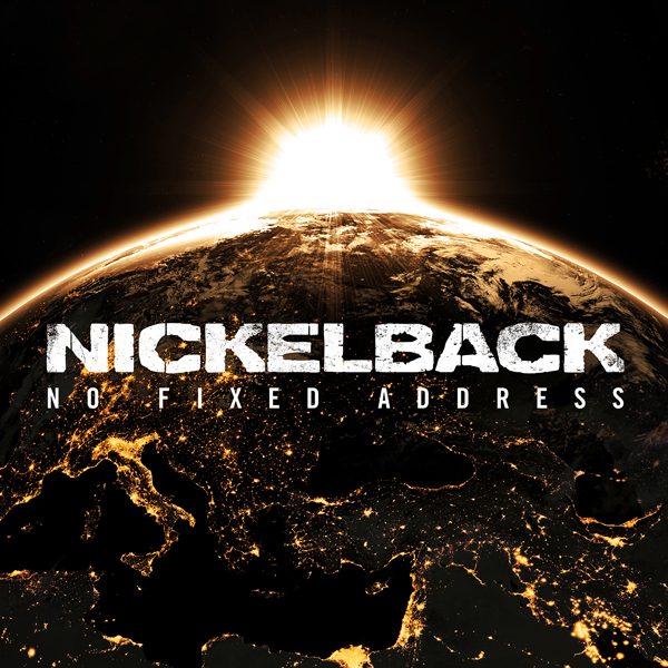 nickelback cover - Nickelback - No Fixed Address (Album Review)