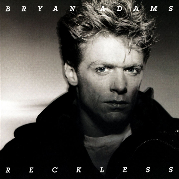 reckless - Bryan Adams – Reckless 30th Anniversary Deluxe Edition (Review)