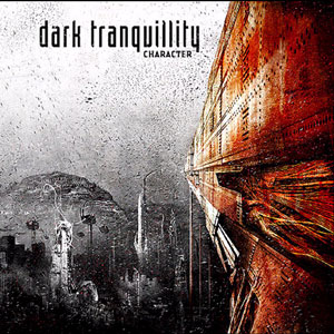 Dtalbumcharacter2005 - Dark Tranquillity - Swedish Melodeath Kings Remain Enthroned
