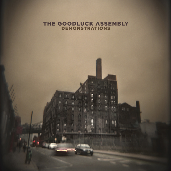 GLA Demonstrations frontcover - Developing Artist Showcase - The Goodluck Assembly