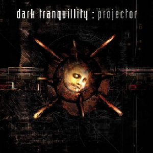 Projector album cover - Dark Tranquillity - Swedish Melodeath Kings Remain Enthroned