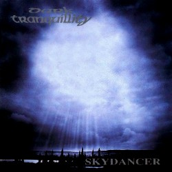 Skydancer Dark Tranquility album   cover art - Dark Tranquillity - Swedish Melodeath Kings Remain Enthroned