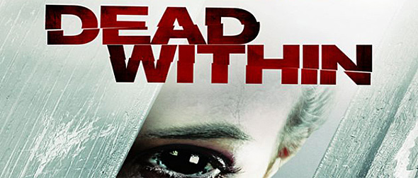 dead within word picture2 - Dead Within (Movie Review)