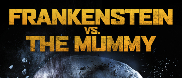 frankenstein vs mummy cover edited 1 - Frankenstein vs. The Mummy (Movie Review)