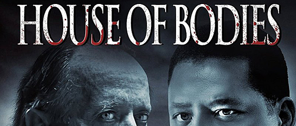 house of bodies - House of Bodies (Movie Review)