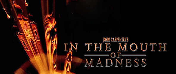in the mouth slide - John Carpenter's In The Mouth of Madness 20 years later