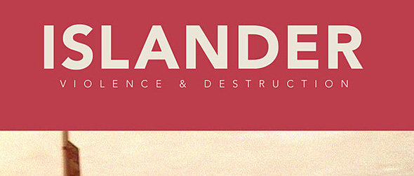 islander1 - Islander - Violence and Destruction (Album Review)
