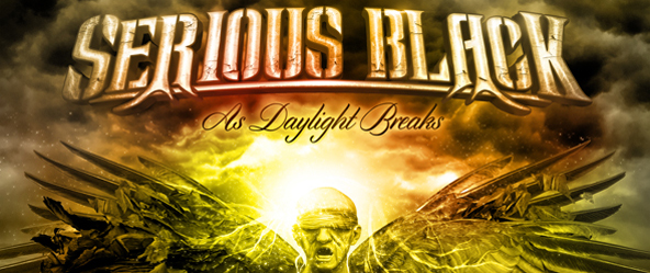 serious black promo edited 1 - Serious Black – As Daylight Breaks (Album Review)