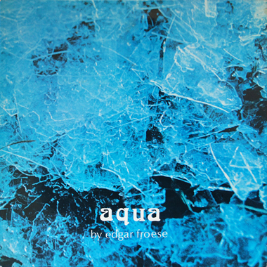 v2016 aqua front - Remembering Tangerine Dream founder Edgar Froese - a man, a unique vision