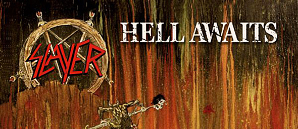 Slayer HellAwaits1 - Slayer's Hell Awaits still burning 30 years later