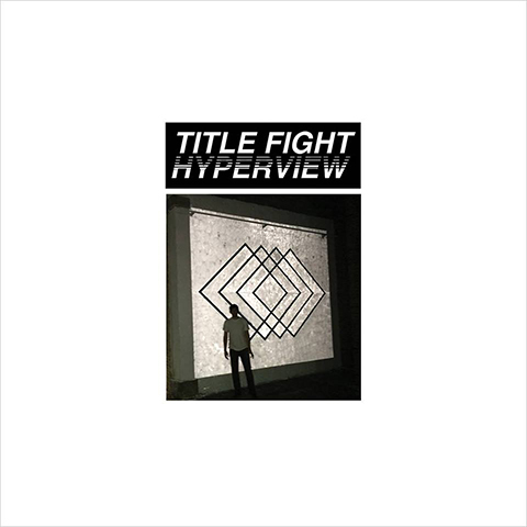 TFHyperview - Title Fight - Hyperview (Album Review)