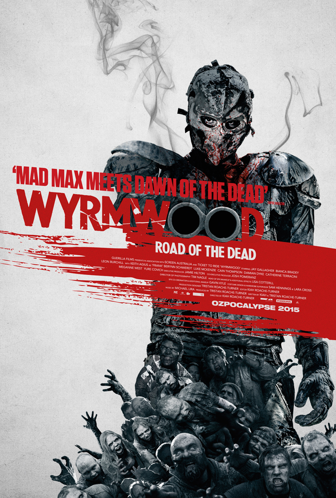 WyrmwoodROTDposter - Wyrmwood: Road of the Dead (Movie Review)