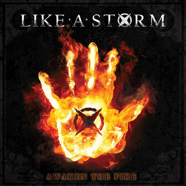 like a storm new album - Like a Storm - Awaken the Fire (Album Review)