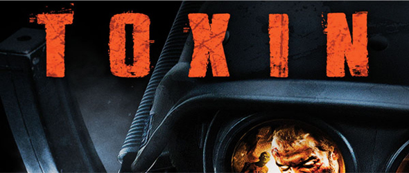 toxin1 - Toxin 3D (Movie Review)
