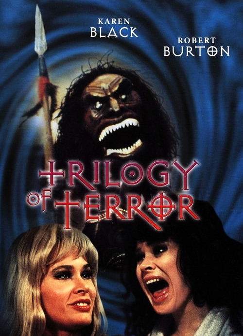 trilogy of terror - Trilogy of Terror still terrorizing 40 years later
