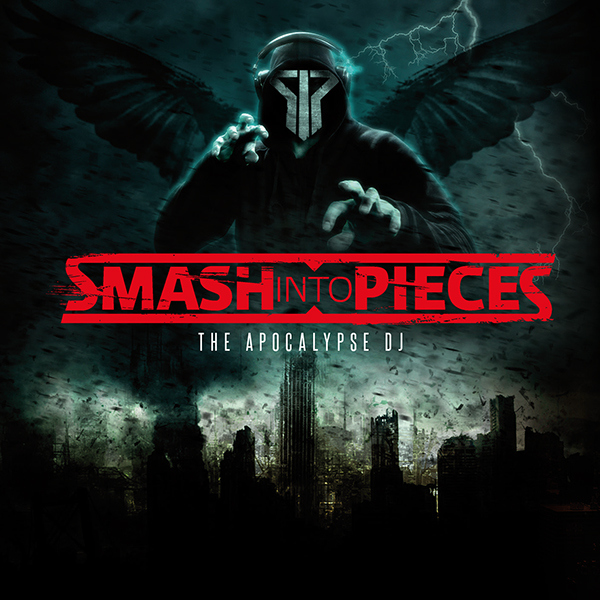 smashintopieces cover - Smash Into Pieces - The Apocalypse DJ (Album Review)