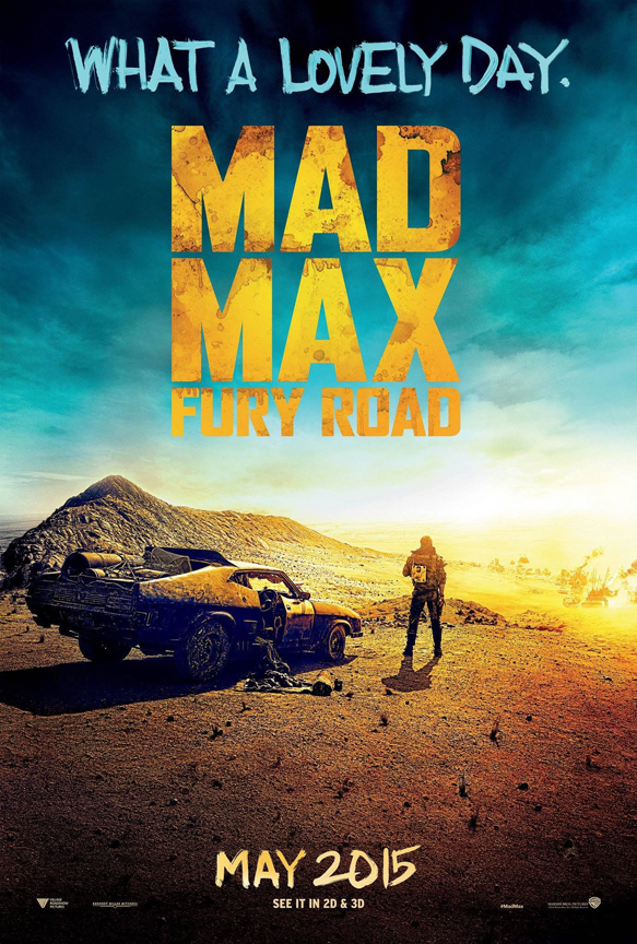 mad max fury road poster2 - Mad Max: Fury Road (Movie Review)